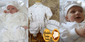 Affordable Christian Products found on Whynotmom.com| Blessing|Baptism|1st Communion|Infants|Toddlers|Children|Clothing