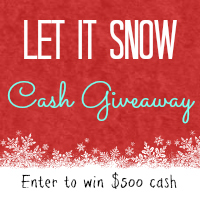 Win $500 CASH in the ❄ #LetItSnowCash #giveaway!❄  Visit Whynotmom.com/letitsnowcashgiveaway today!