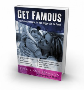 Get Famous by Lisa Cash Hanson