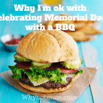 Why I'm ok with celebrating Memorial Day weekend with a BBQ