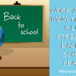 Work at Home Mom tips for Back to School Season and a #Giveaway!