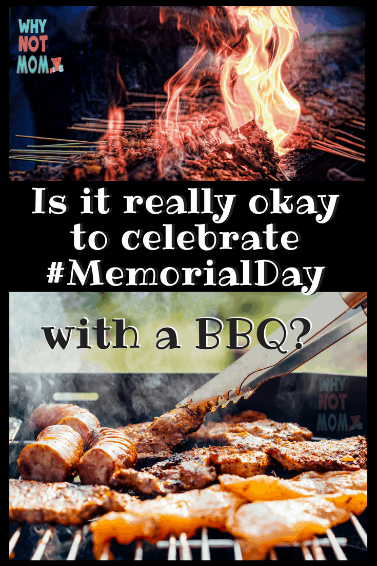 Is it really okay to celebrate #MemorialDay with a BBQ? I believe it is and here is why| 