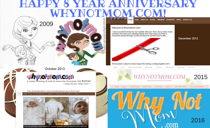 HAPPY 8 YEAR ANNIVERSARY WHYNOTMOM.COM! https://whynotmom.com #wahm #mominvented #womenowned #retail