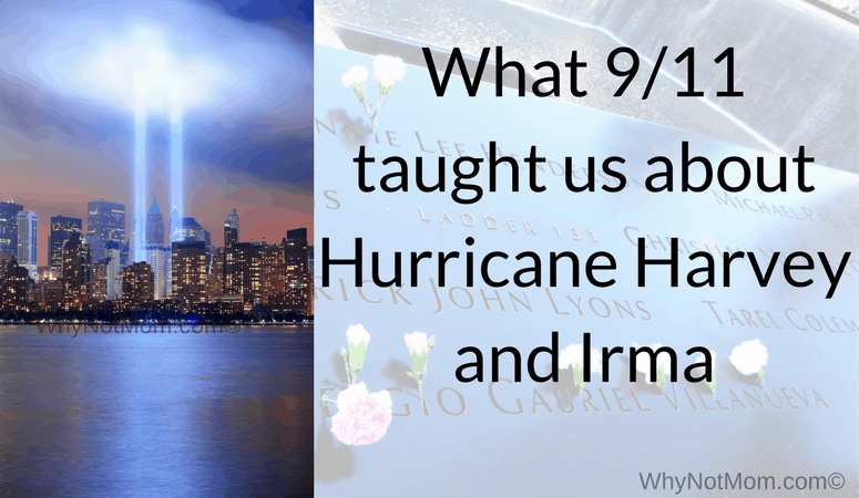 What 9/11 taught us about Hurricane Harvey and Irma