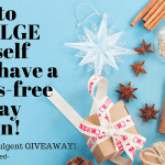 How to indulge yourself AND have a stress-free holiday season! #SeriouslyIndulgent #Giveaway! -AD