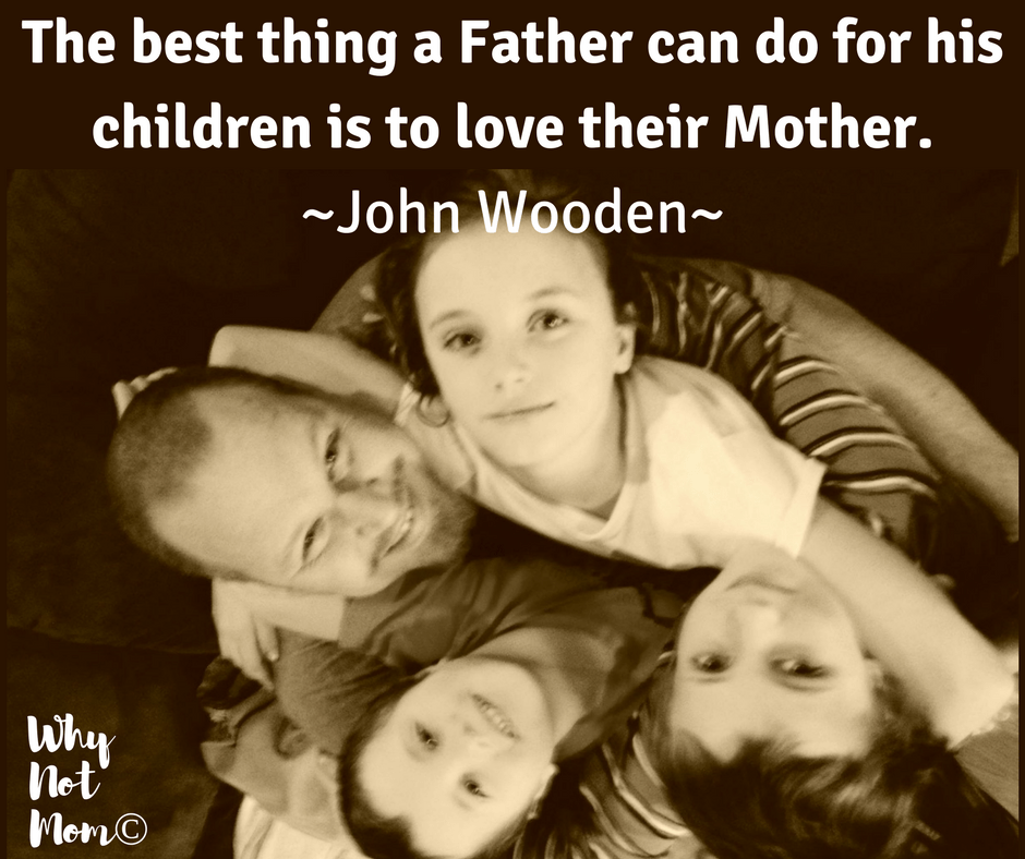 The best thing a father can do for his children is to love their mother #quote #gifts #fatherhood #parenting #valentinesday #fathersday #mothersday #parenting