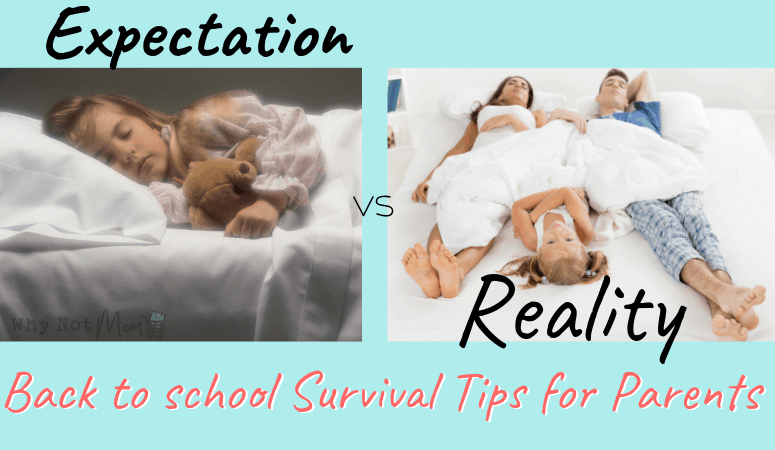 Expectation vs Reality meme of a child sleeping in her bed vs sleeping in parents bed. Title: Back to School survival Tips for Parents