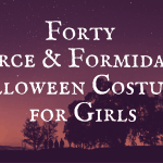 40 Fierce and Formidable Halloween Costumes for Girls