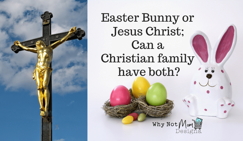 Text reads: Easter Bunny or Jesus Christ; Can a Christian family have both? - image of porcelain Easter bunny and eggs in a nest on right and Christus statue on left